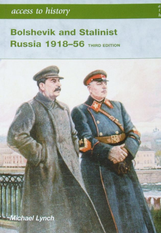 Bolshevik and Stalinist Russia 1918-56, by Michael Lynch